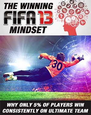 The winning FIFA 13 mindset: why only 5% of players win consistently on Ultimate Team