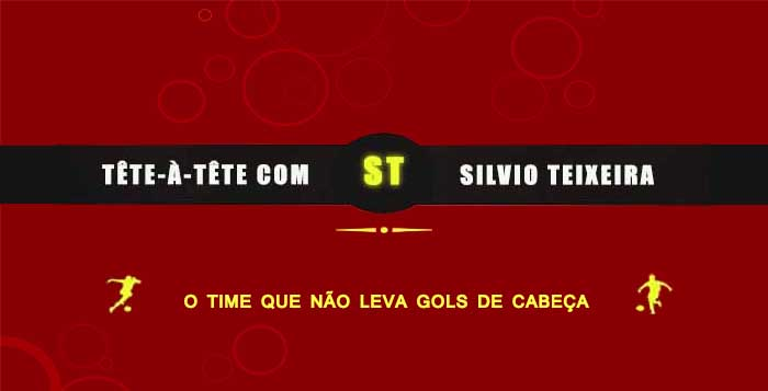Tête a Tête com Silvio Teixeira: O Time que Não Leva Gols de Cabeça