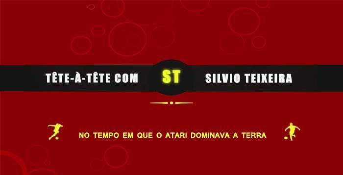 Tête a Tête com Silvio Teixeira: No tempo que o Atari dominava a Terra !