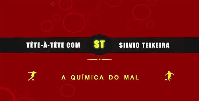 Tête a Tête com Silvio Teixeira: A Química do Mal