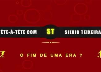 Tête a Tête com Silvio Teixeira: O Fim de uma Era ?