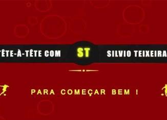 Tête a Tête com Silvio Teixeira: Para Começar Bem !