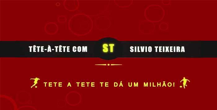 Tête a Tête com Silvio Teixeira: Tete-a-tete te dá um Milhão!
