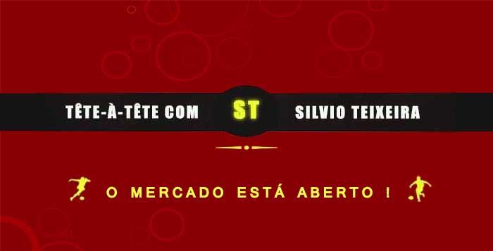 Tête a Tête com Silvio Teixeira: O Mercado está Aberto!