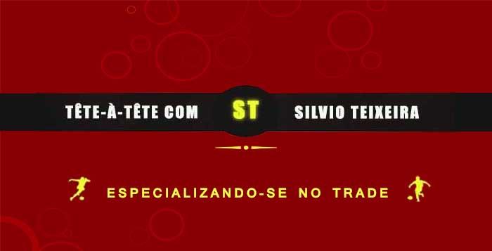 Tête a Tête com Silvio Teixeira: Especializando-se no Trade