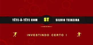 Tête a Tête com Silvio Teixeira: Investindo Certo