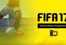 Requisitos Mínimos e Recomendados para Correr FIFA 17 no PC