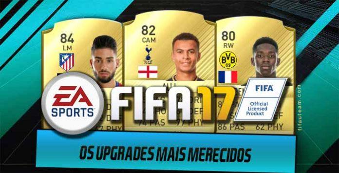Os Upgrades Mais Merecidos de FIFA 17 Ultimate Team
