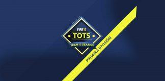TOTS da Primera División para FIFA 17 Ultimate Team