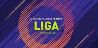 Os Melhores Jogadores de FIFA 18 por Liga