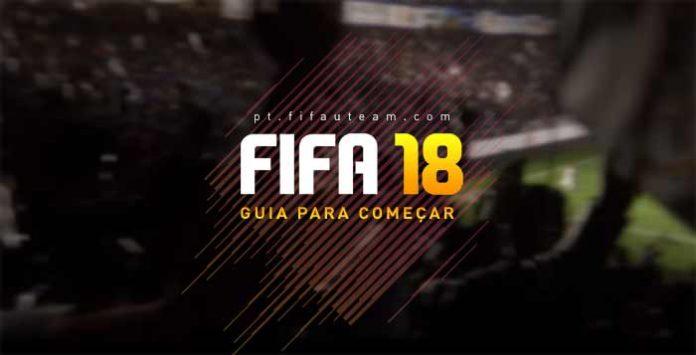 Guia para Começar FIFA 18 Ultimate Team