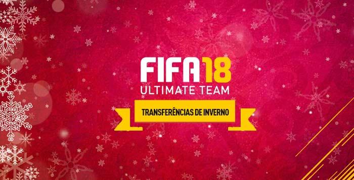 Guia de Transferências de Inverno de FIFA 18 Ultimate Team