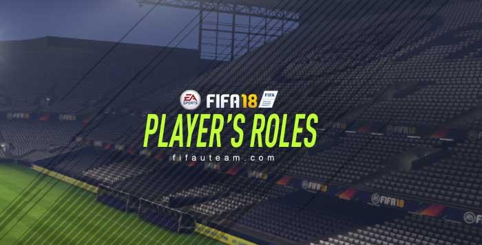 Guia dos Papéis dos Jogadores em FIFA 18 Ultimate Team