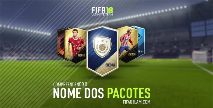 Compreendendo o Nome dos Pacotes de FIFA 18 Ultimate Team
