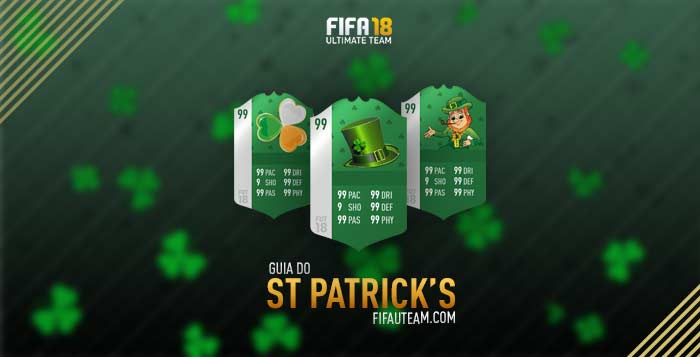 St Patricks Day para FIFA 18 Ultimate Team - Guia Completo