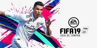 Guia para Comprar FIFA 19 – Preços, Lojas, Edições e Datas
