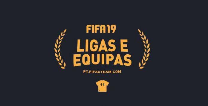 Ligas, Equipas e Seleções Nacionais de FIFA 19