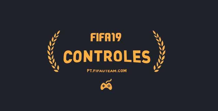 Controles de FIFA 19 para Playstation, XBox e PC