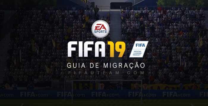 Guia de Migração para FIFA 19 Ultimate Team