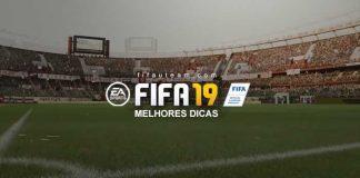 As Melhores Dicas para Iniciar FIFA 19 Ultimate Team