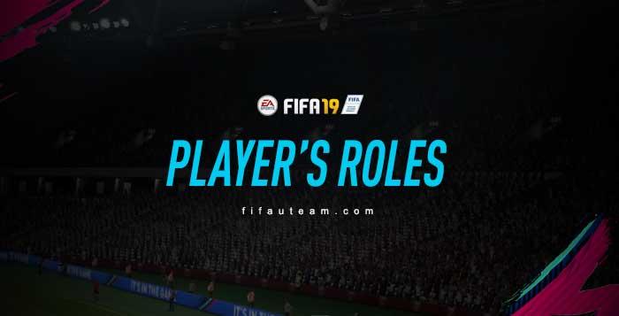 Guia dos Papéis dos Jogadores em FIFA 19 Ultimate Team