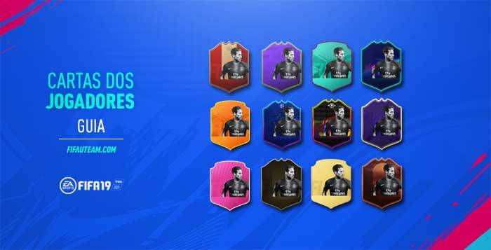 Guia de Cartas de Jogadores para FIFA 19 Ultimate Team