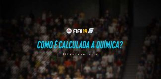 Como é Calculada a Química em FIFA 19 Ultimate Team