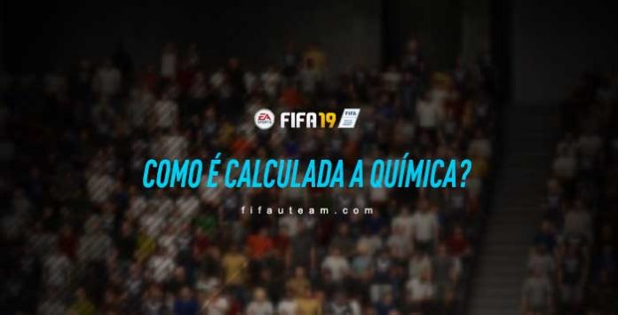 Como é Calculada a Química em FIFA 19 Ultimate Team