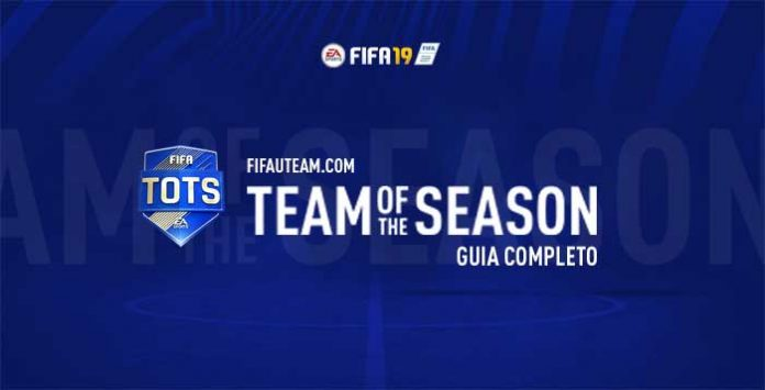 Team of the Season para FIFA 19 - Guia Completo
