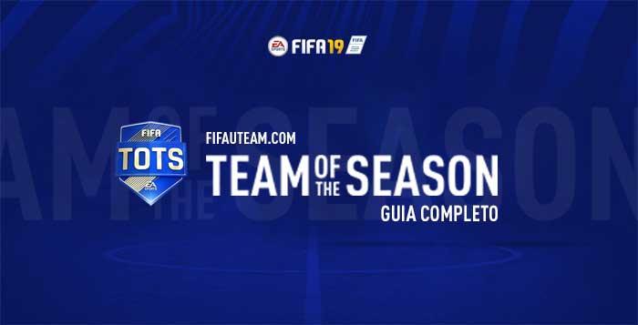 Team of the Season para FIFA 19 - Guia Completo