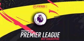 Guia dos Guarda-Redes da Premier League para FIFA 20