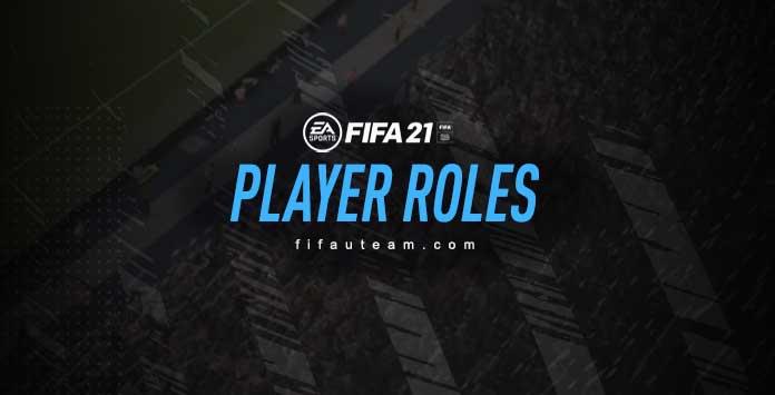 Papéis dos Jogadores em FIFA 21