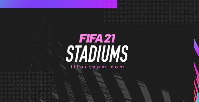 Estádios de FIFA 21